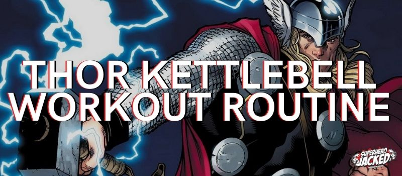 Thor Kettlebell Workout Routine