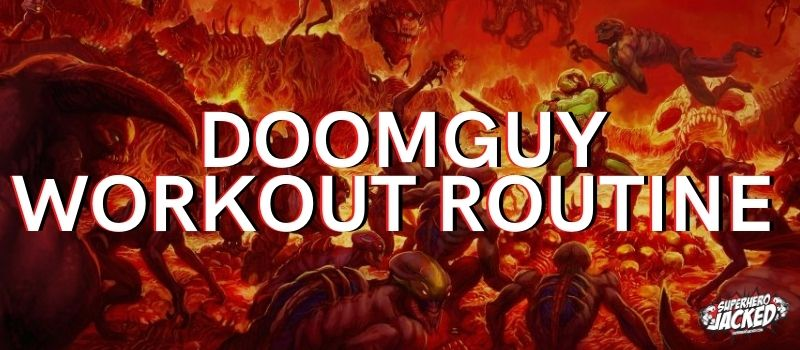 Doomguy Workout Routine
