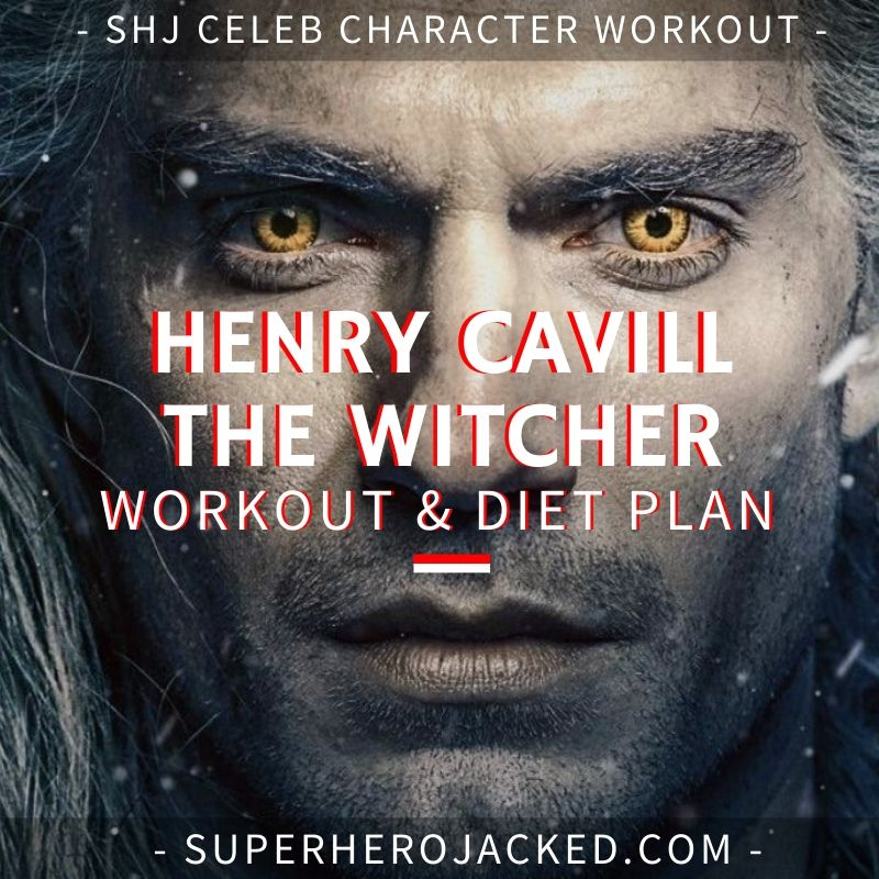 Henry Cavill The Witcher Workout and Diet (1)