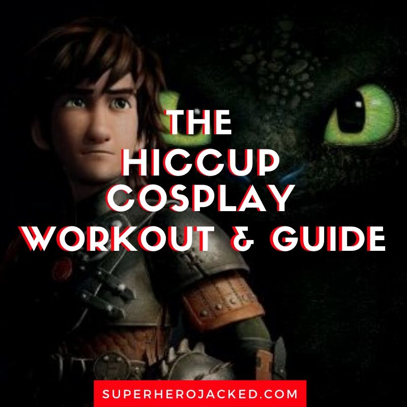 Hiccup Cosplay Workout and Guide (1)