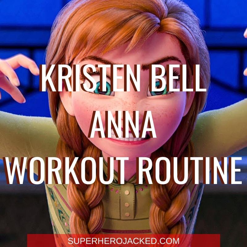 Kristen Bell Anna Workout