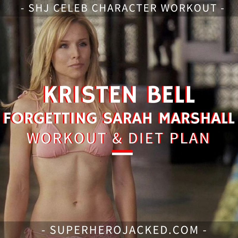 Kristen Bell Forgetting Sarah Marshall Workout and Diet