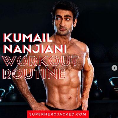 Kumail Nanjiani Workout Routine