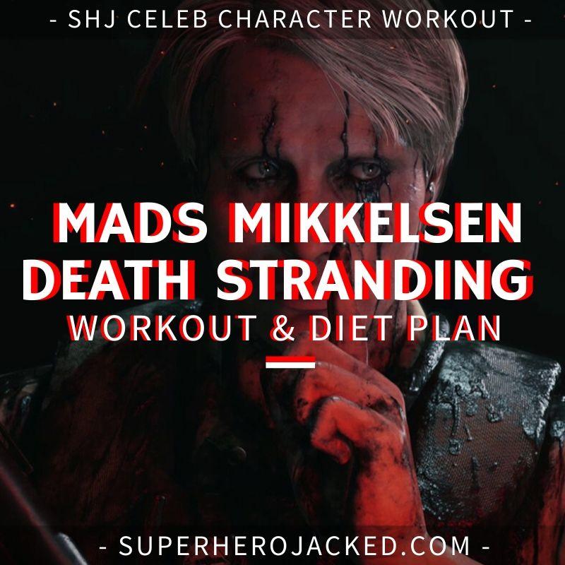 Mads Mikkelsen Death Stranding Workout and Diet