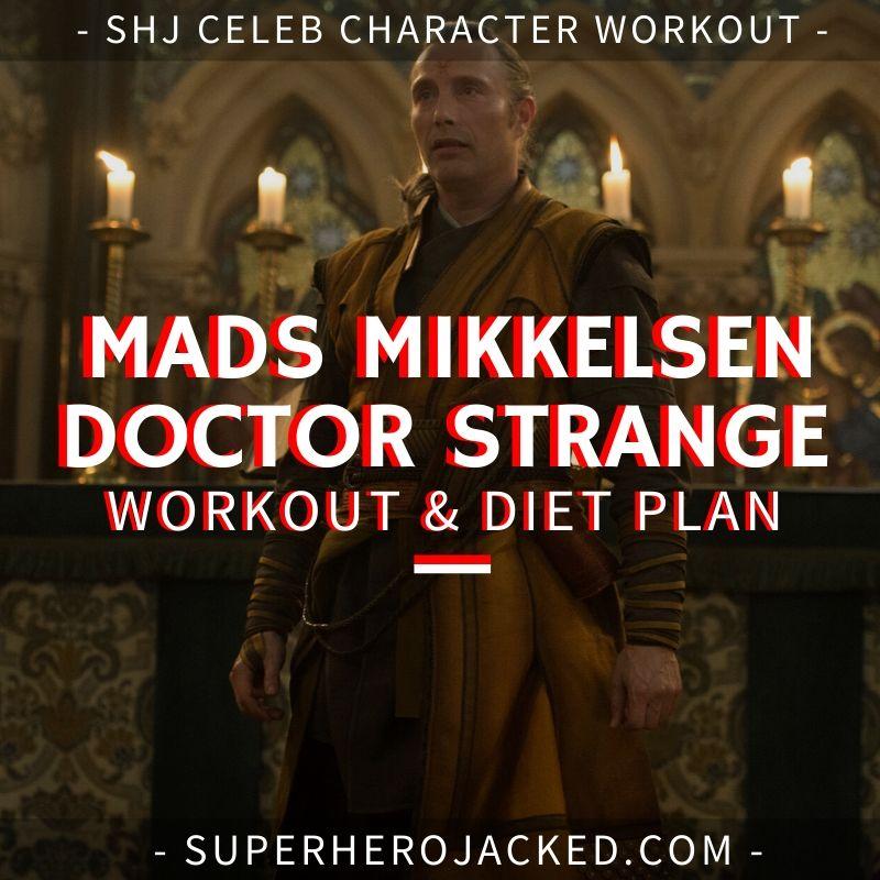 Mads Mikkelsen Doctor Strange Workout and Diet