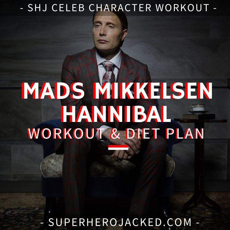 Mads Mikkelsen Hannibal Workout and Diet