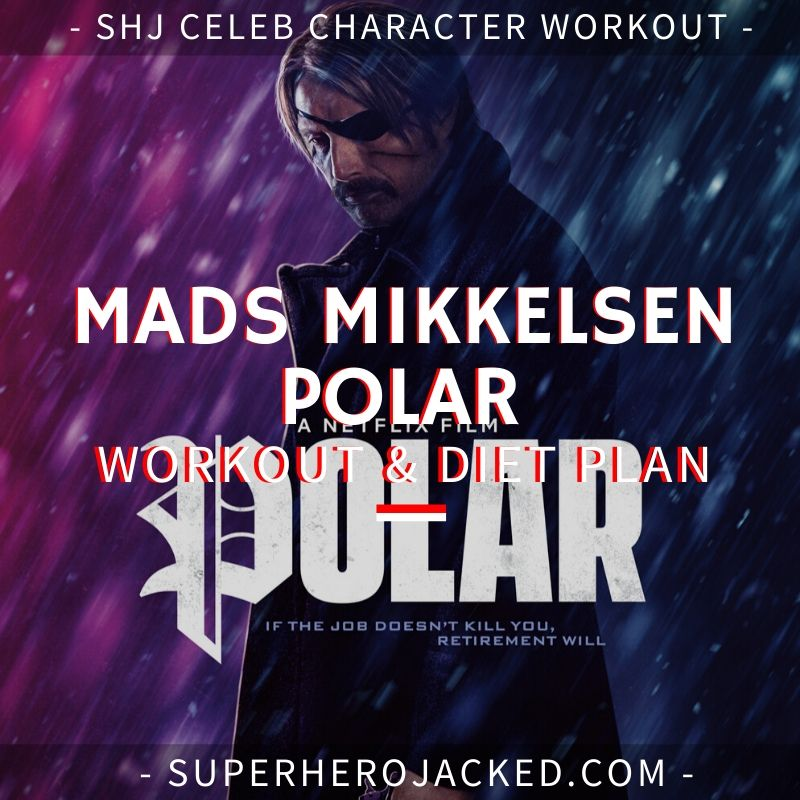 Mads Mikkelsen Polar Workout and Diet