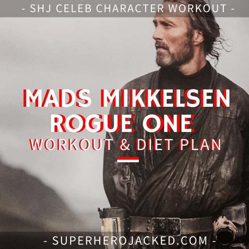 Mads Mikkelsen Rogue One Workout and Diet