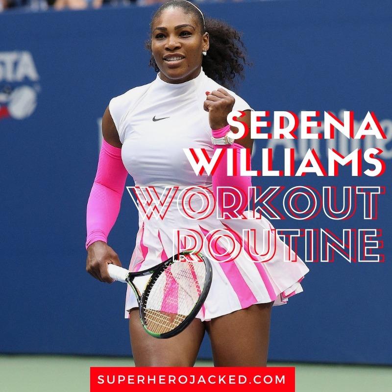 Serena Williams Tennis Workout Routine