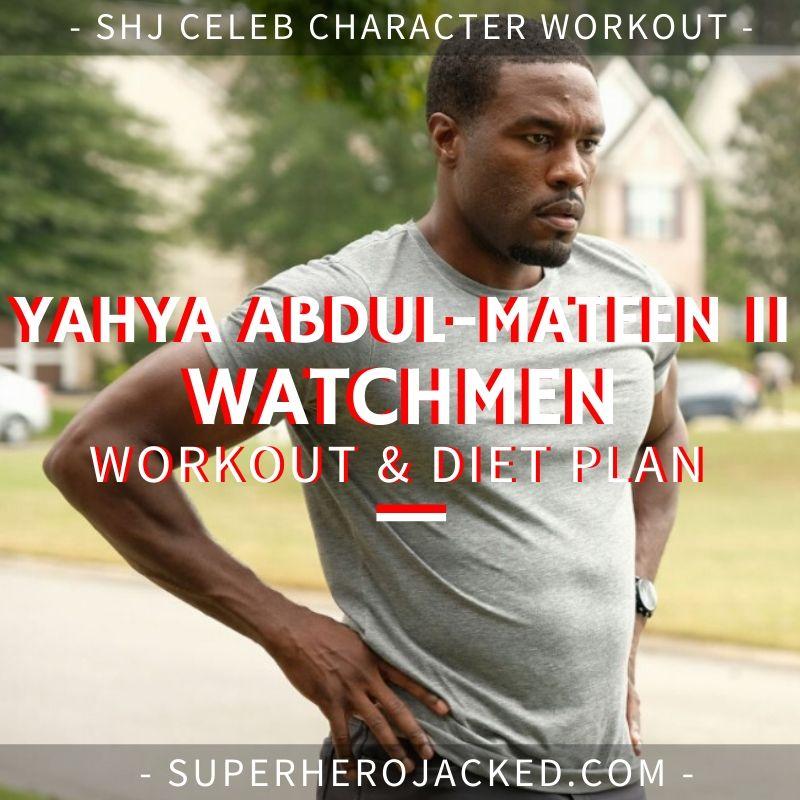 Yahya Abdul-Mateen II Watchmen Workout and Diet