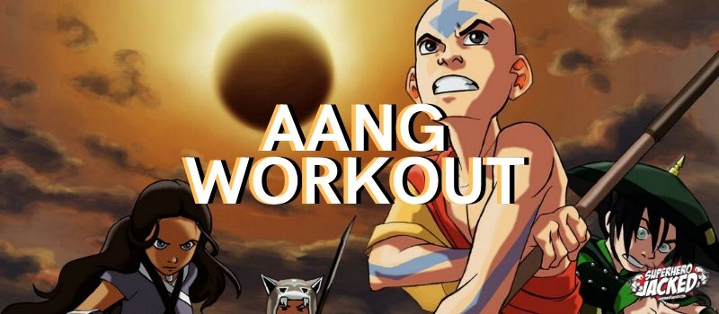 Aang Workout Routine
