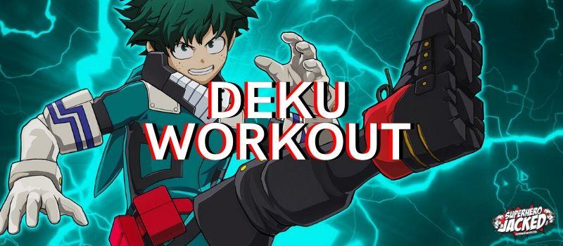 Deku Workout Routine