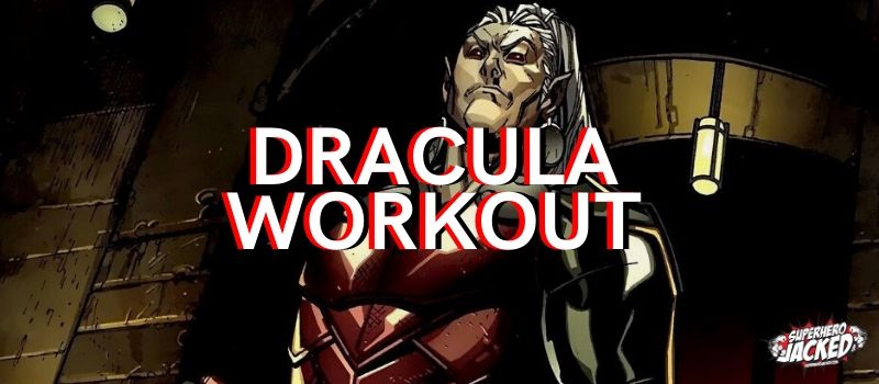 Dracula Workout Routine