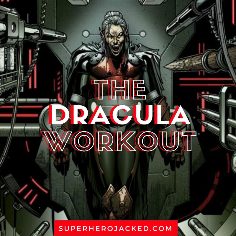 Dracula Workout