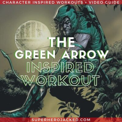 Green Arrow Inspired Workout 2