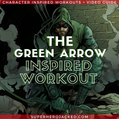 Green Arrow Inspired Workout