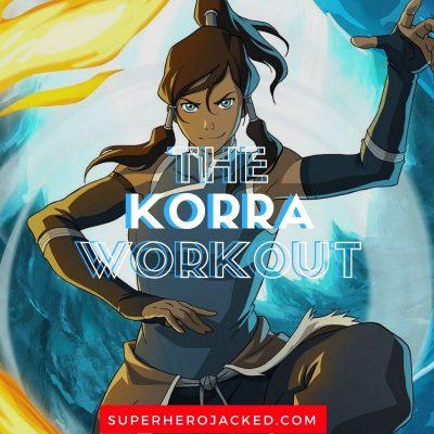 Korra Workout Routine