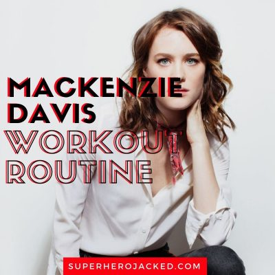 Mackenzie Davis Workout