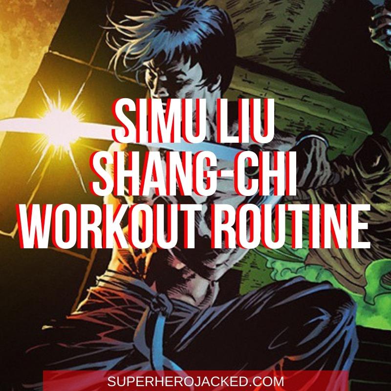Simu Liu Shang-Chi Workout Routine