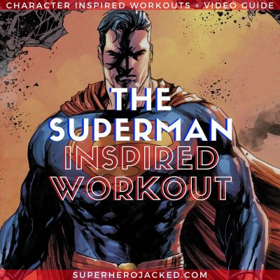 Superman Inspired Workout