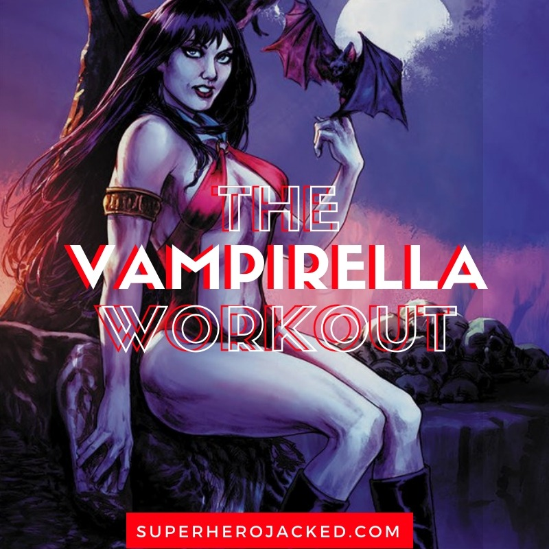 The Vampirella Workout
