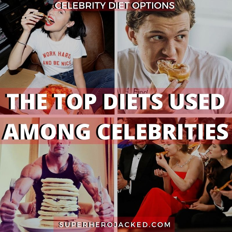 The Top Diets Used Among The World S Most Successful Celebrities