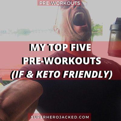 Top Five Pre-Workouts