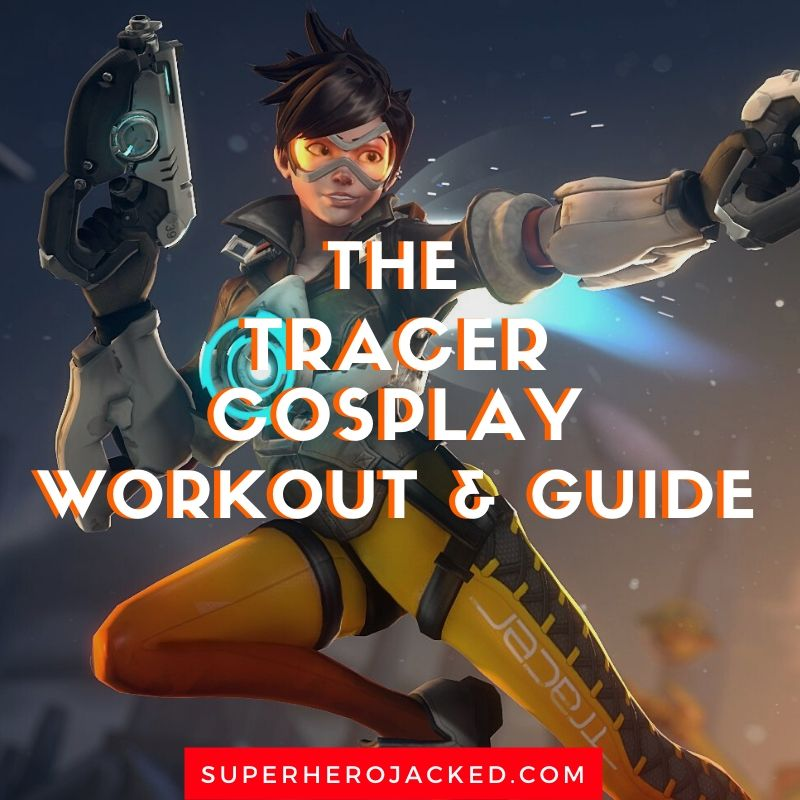 Tracer Cosplay Workout and Guide (1)