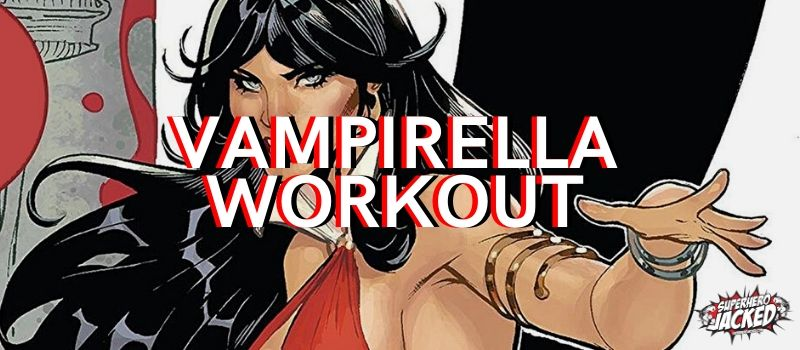Vampirella Workout Routine (1)