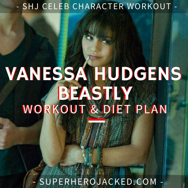 Vanessa Hudgens Beastly Workout and Diet