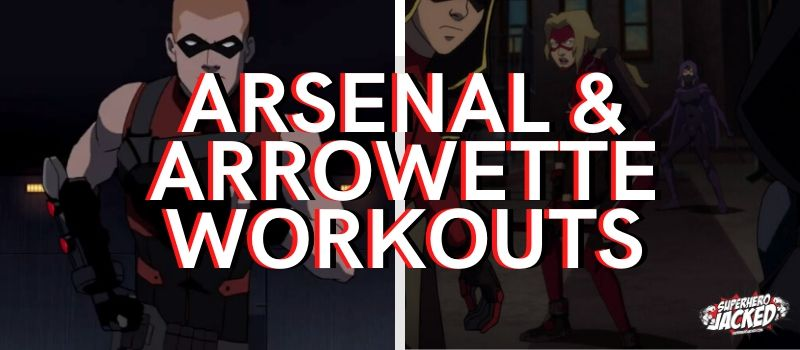 Aresenal & Arrowette Workout Routine