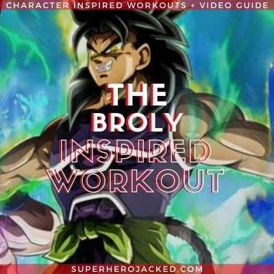 Broly Inspired Workout