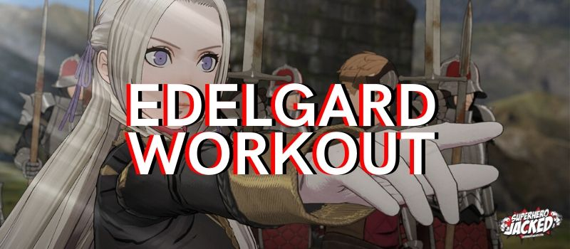 Edelgard Workout Routine