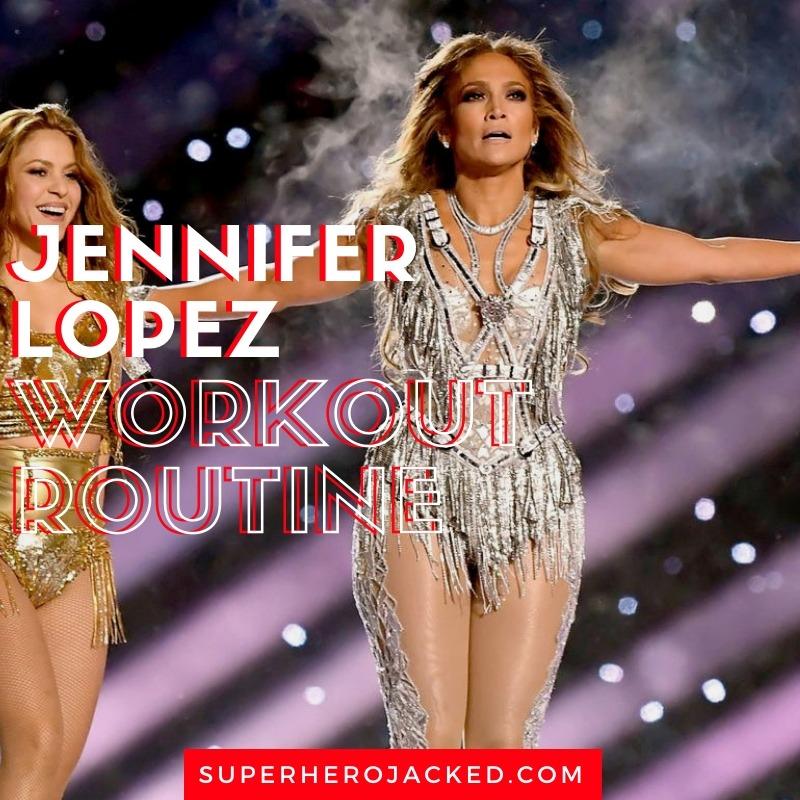 Jennifer Lopez Workout Routine