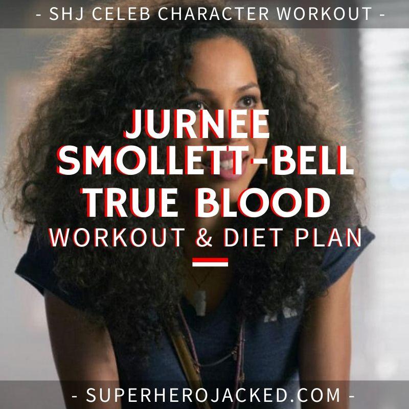 Jurnee Smollett-Bell True Blood Workout Routine and Diet