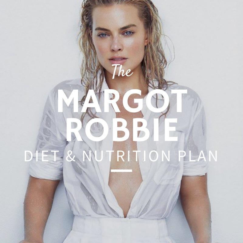 Margot Robbie Diet and Nutrition