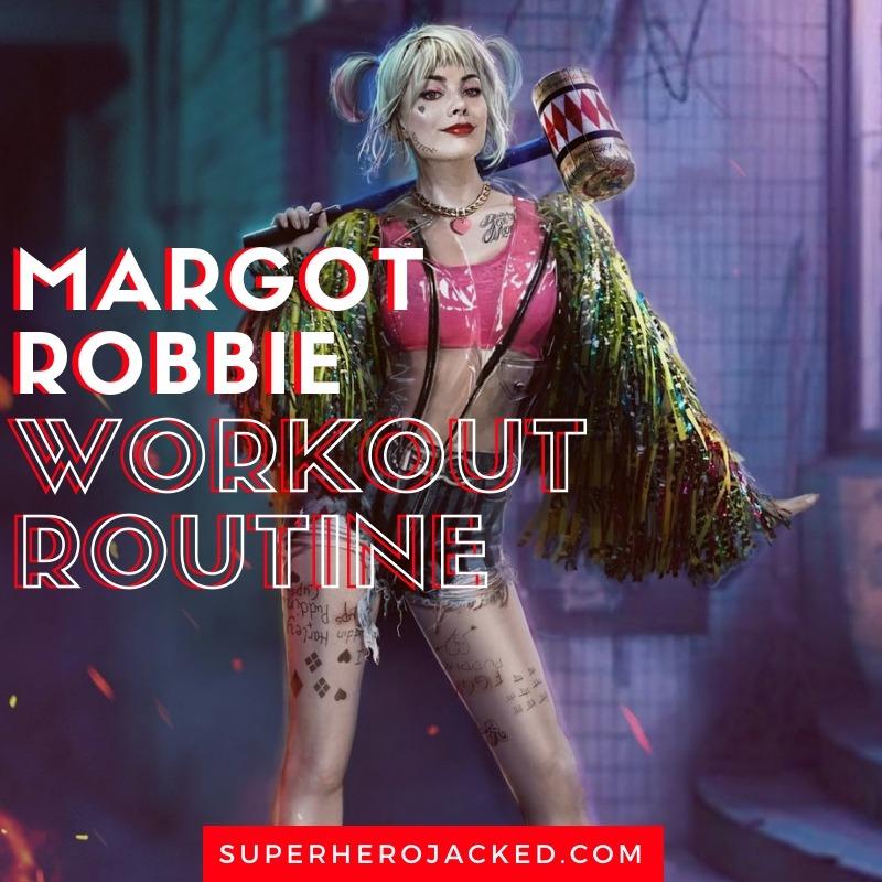 Margot Robbie Workout Routine (1)