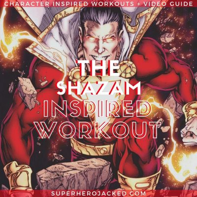 Shazam Inspired Workout (2)
