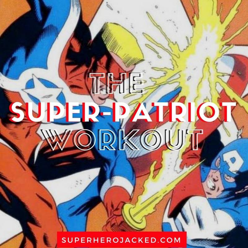 Super-Patriot Workout