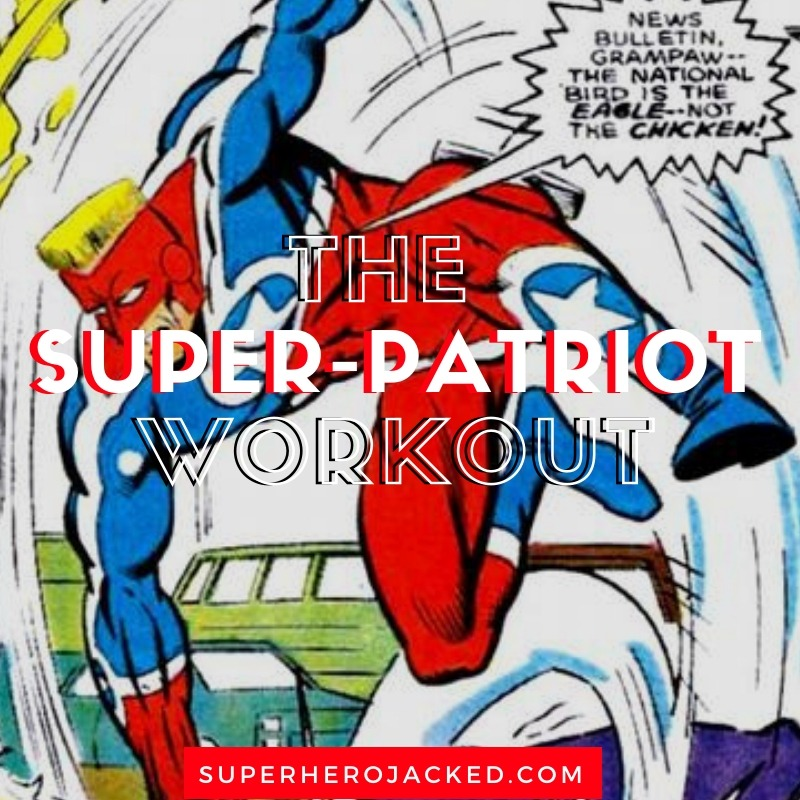 Super-Patriot Workout Routine