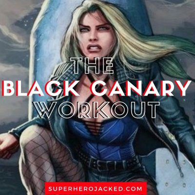 The Black Canary Workout Routine