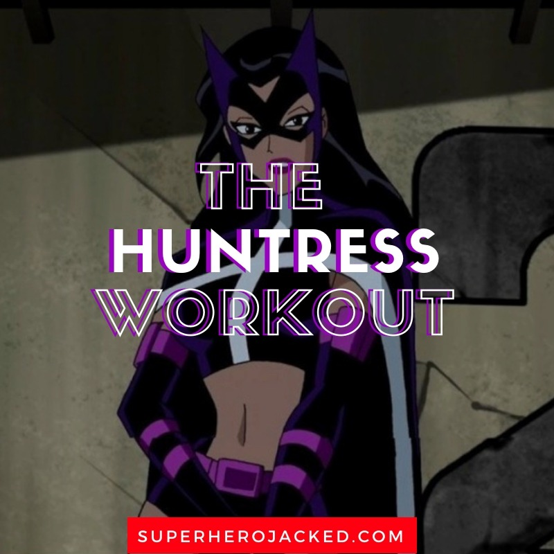 The Huntress Workout Routine