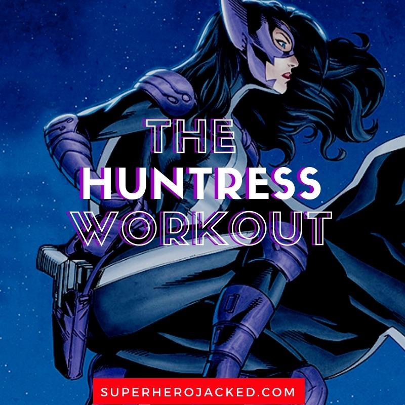 The Huntress Workout