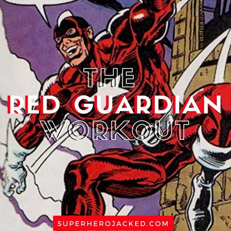 The Red Guardian Workout Routine