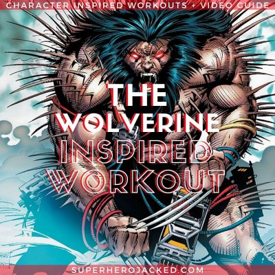Wolverine Inspired Workout