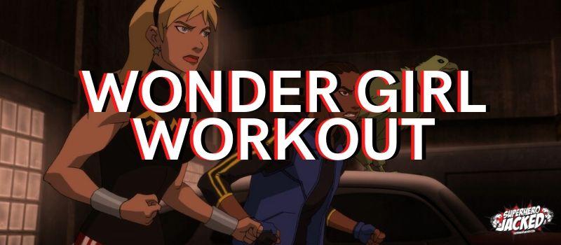 Wonder Girl Workout Routine