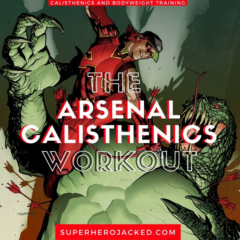 Arsenal Calisthenics Workout