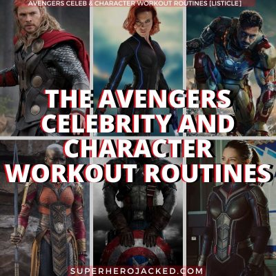 Avengers Celebrity & Character Workout Routines