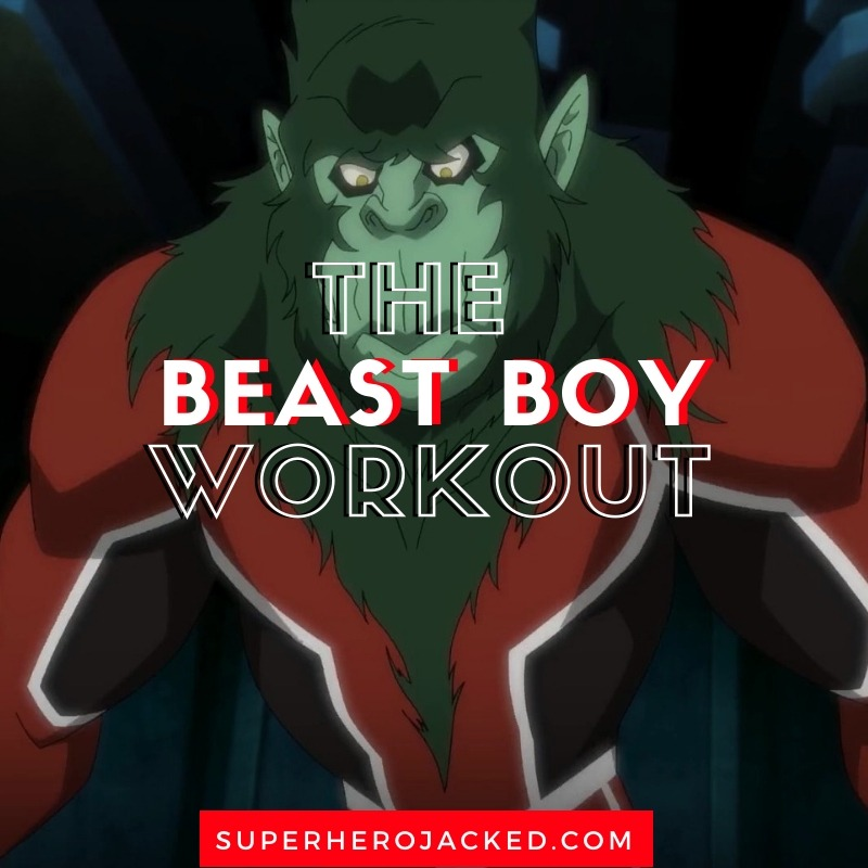 Beast Boy Workout Routine (1)