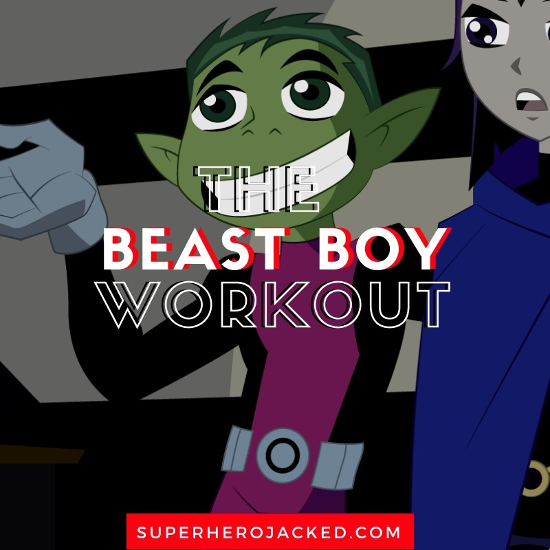 Beast Boy Workout Routine